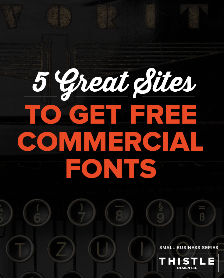 5 Great Sites to Get Free Commercial Fonts