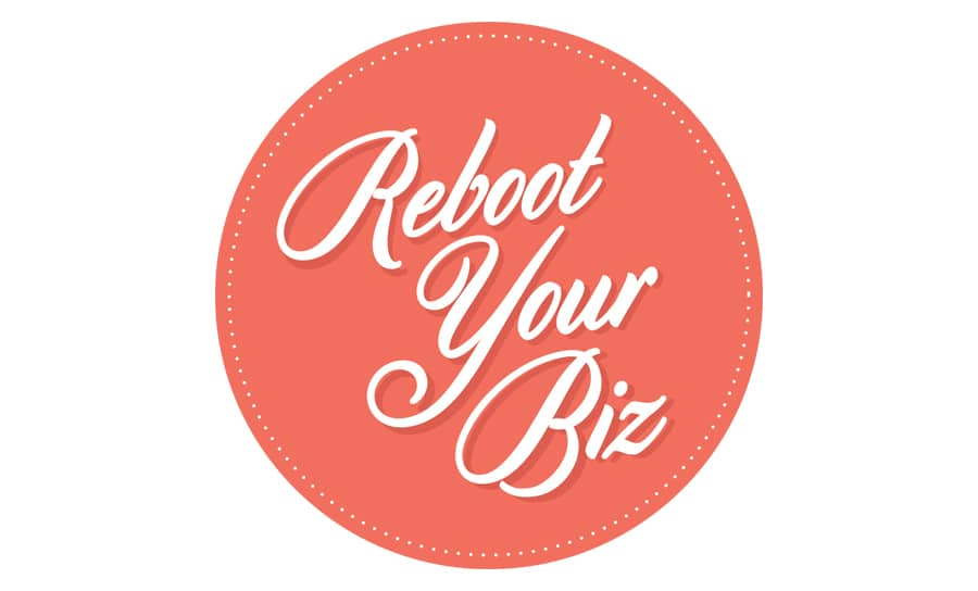 Reboot Your Biz
